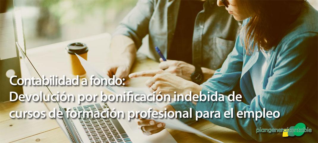 Devolución por bonificación indebida de cursos de formación profesional para el empleo