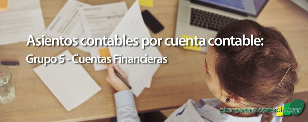Asientos del Grupo 5 - Cuentas financieras