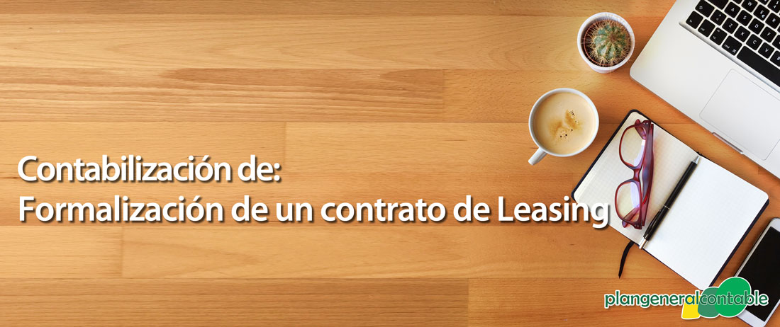 Contabilización de formalización de un contrato de Leasing
