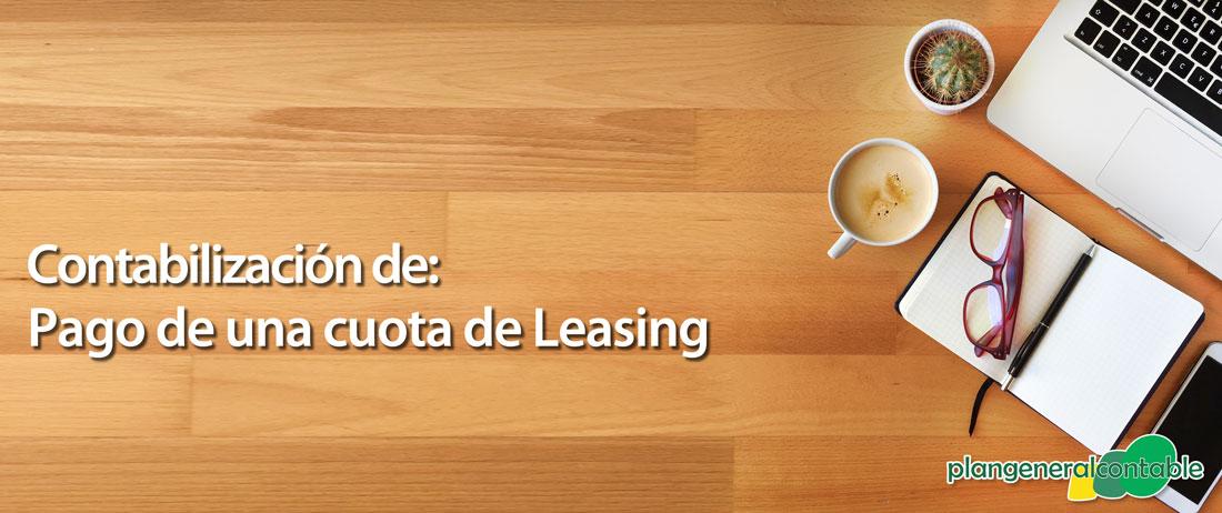 Contabilización del pago de una cuota de Leasing