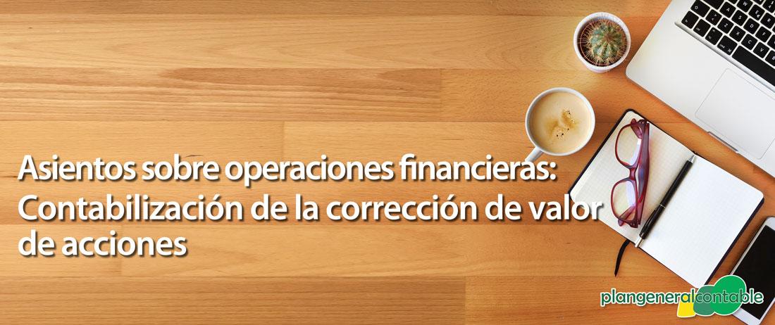 Contabilización de la corrección de Valor de Acciones