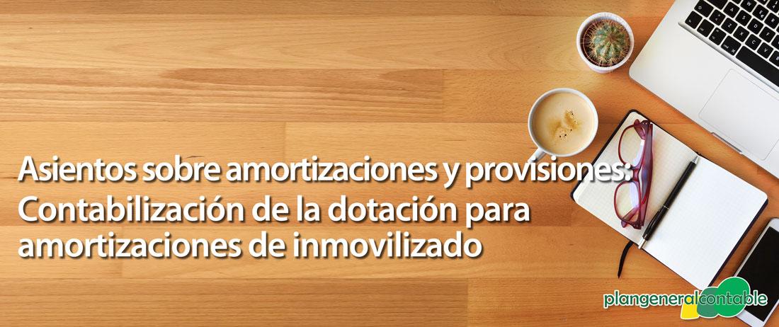 Contabilización de la dotación para amortizaciones de inmovilizado