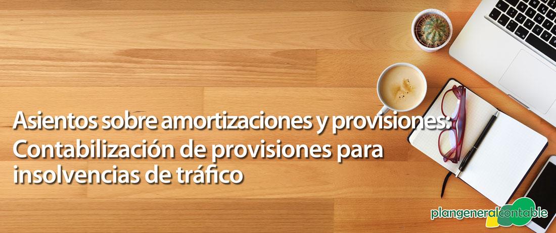 Contabilización de provisiones para insolvencias de tráfico