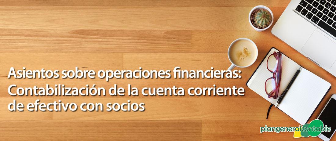 Contabilización de la cuenta corriente de efectivo con socios