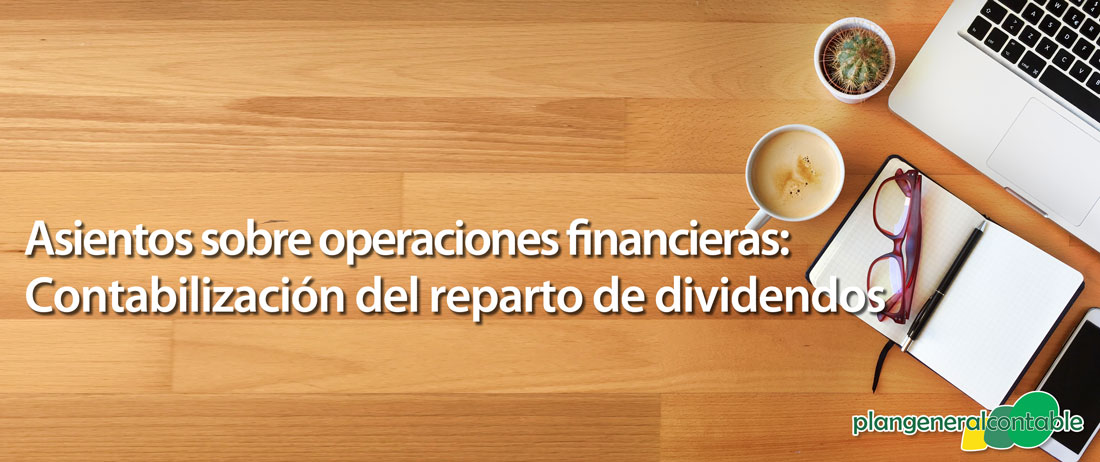 Contabilización del reparto de dividendos